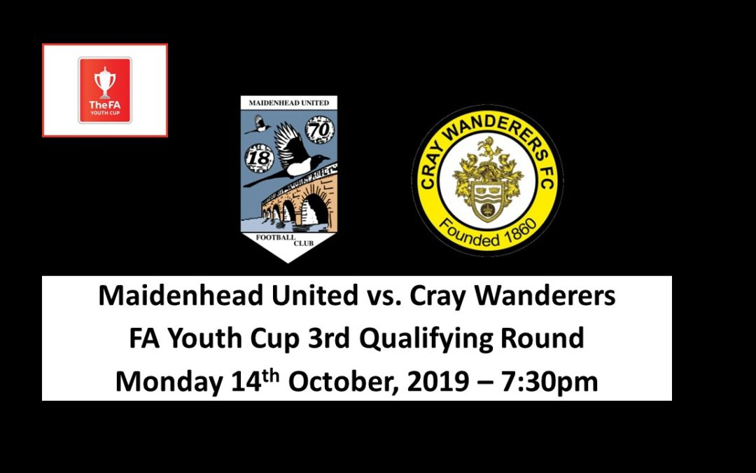 FA Youth Cup 3rd Qualifying Round Draw – Maidenhead United v Cray Wanderers