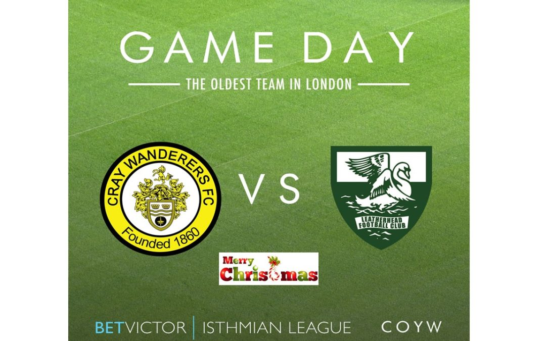 Cray Wanderers vs. Leatherhead – Boxing Day, 3pm – Match Preview