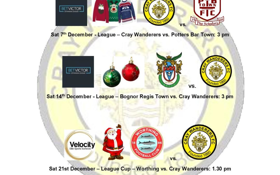 Cray Wanderers – December 1st team Fixtures