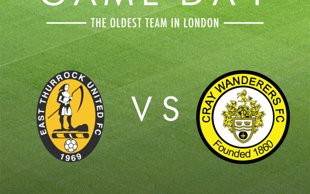 East Thurrock United v Cray Wanderers – Isthmian Premier, Sat 22nd February, 3pm – Match Preview & Directions (No planned pitch inspection)