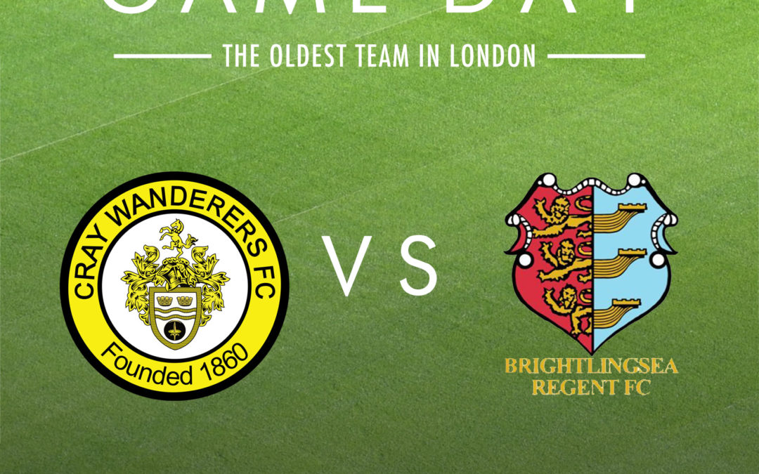 Cray Wanderers vs Brightlingsea Regent, Saturday 7th March, 3pm – Match Preview