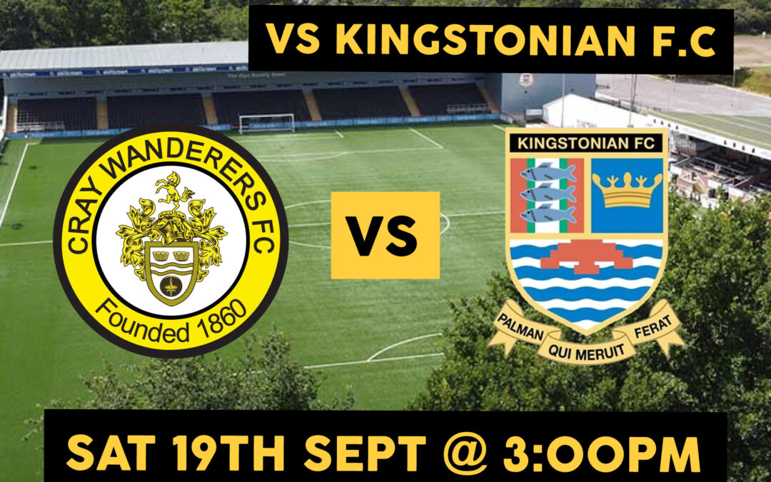 Cray Wanderers vs. Kingstonian – Pitching In Isthmian Premier – Saturday 19th September, 2020, Match Preview