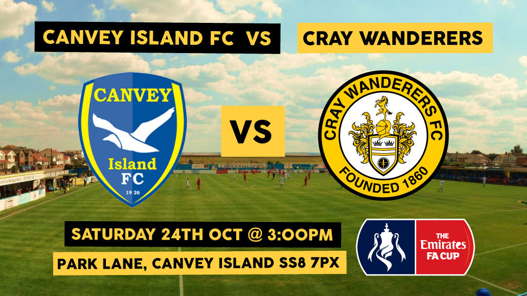 FA Cup 4th Qualifying Round Draw – Canvey Island v Cray Wanderers – 24/10/20