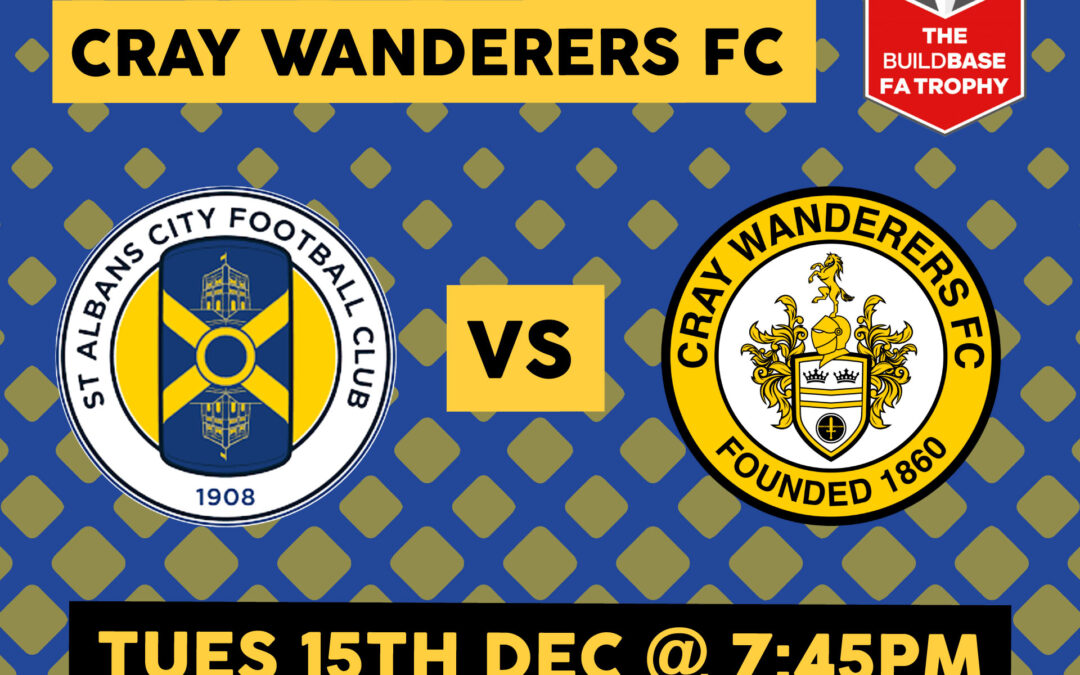 St Albans City 3 Cray Wanderers 0 – FA Trophy 2nd Round, 15/12/20, Match Report