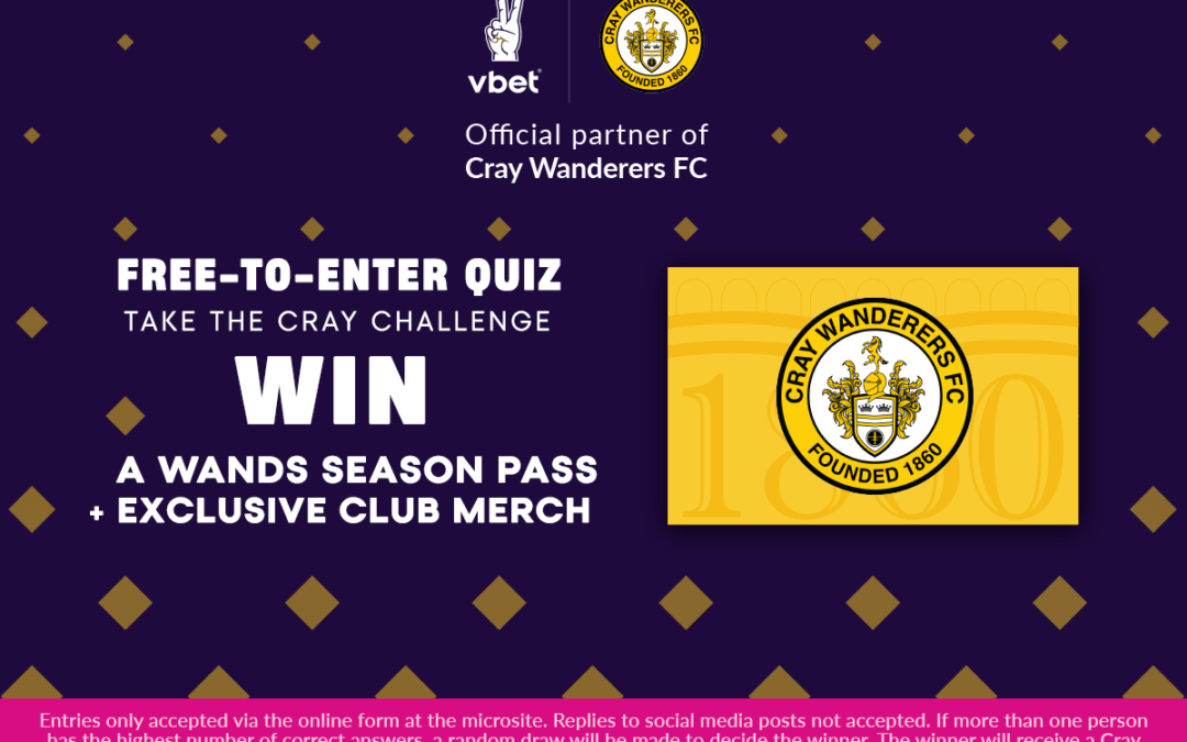 Win a Cray Wanderers Season Ticket! Take the quiz