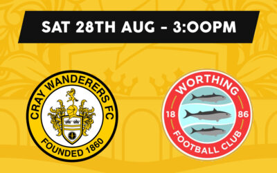 Cray Wanderers vs Worthing – Isthmian Premier – Saturday 28th August, 3pm – Match Preview