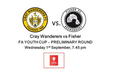 Cray Wanderers vs Fisher – FA Youth Cup Preliminary Round – Wednesday 1st Sept , 7.45 pm – Match Preview